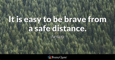 the way to brave shaping a david faith for today s goliath world books it is easy to be brave from a safe distance aesop