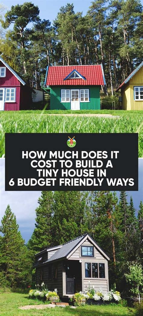 tiny house plans and cost 25 best ideas about building a house cost on pinterest