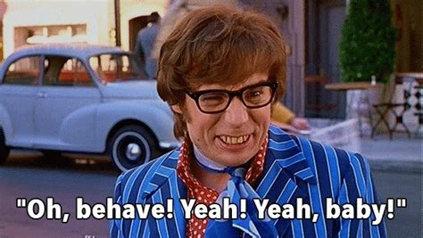 mike myers quotes austin powers 25 austin powers funny quotes