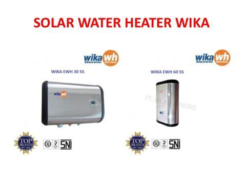 Wika Solar Water Heater Surabaya distributor wika cipinang 0813 1346 2267