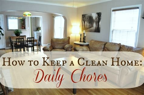 how to keep house how to keep a clean home without cleaning all day long