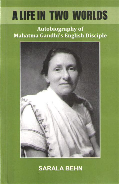 biography of mahatma gandhi in hindi version sarla behen autobiography sarla devi a life in two