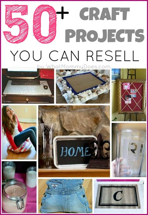 craft projects to sell 50 crafts you can make and sell what does
