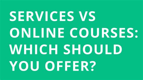 What Do You To Offer Day 17 Offer - services vs courses which should you offer the