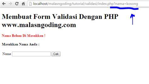 cara membuat form login php dengan session cara membuat form validasi dengan php malas ngoding