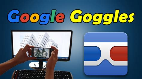 google goggles google bildersuche rueckwaerts app