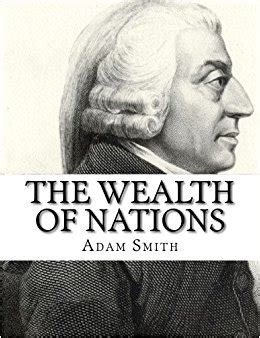 the wealth of nations books the wealth of nations adam smith 9781505577129