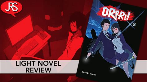 durarara vol 8 light novel durarara novel books durarara volume 5 light novel review justus r