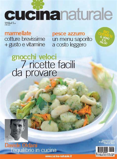 cucinare naturale cucina naturale di settembre il numero pi 249 ricco dell