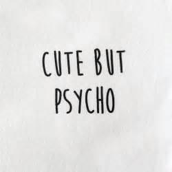 Cute but psycho t shirt in white bittersweet