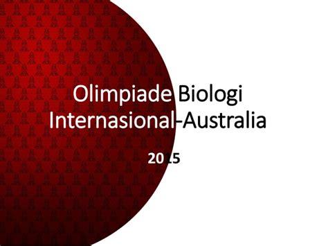 Olimpiade Biologi soal olimpiade biologi internasional australia