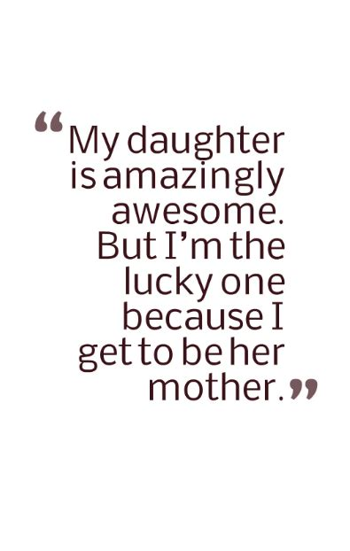 daughter quotes  show  inspirational daughter