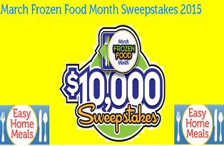 Easy Home Meals Sweepstakes - easy home meals win 10 000 cash from march frozen food m giveawayus com