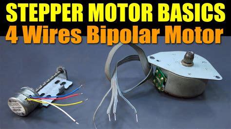 stepper motor basics stepper motor basics 4 wires bipolar motor