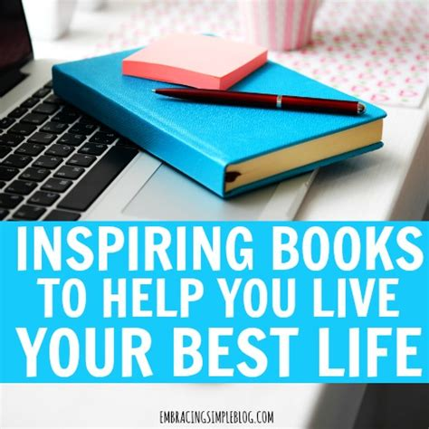 live your books inspiring books to help you live your best
