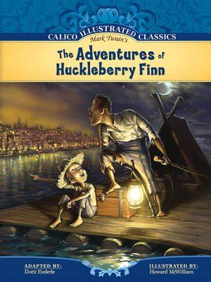 the adventures of huckleberry finn series 1 calico illustrated classics set 1 series 183 overdrive