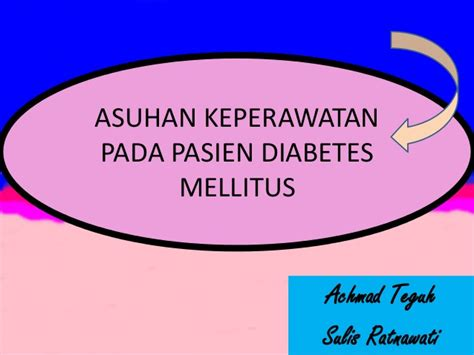 format askep diabetes militus asuhan keperawatan dm bu yani