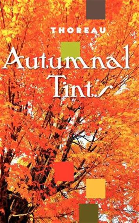autumnal tints special edition books autumnal tints by henry david thoreau reviews