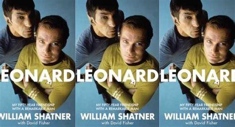 biography william shatner the gentleman william shatner leonard my fifty year friendship with a