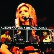 alison krauss union station take me for longing les 20 meilleures paroles d alison krauss avec traduction
