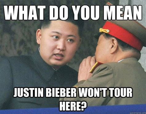 What Do You Mean Memes - what do you mean justin bieber won t tour here hungry