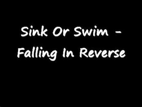 Sink Or Swim Song sink or swim falling in w lyrics