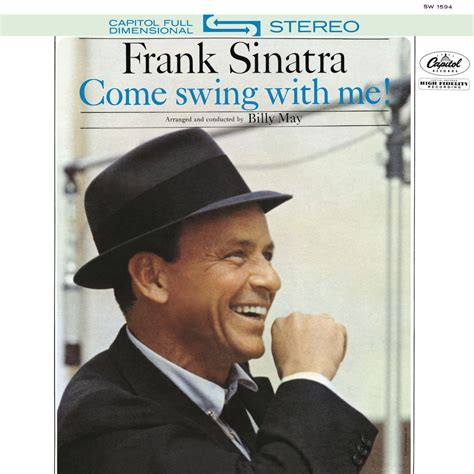 come swing with me frank sinatra billy may come swing with me in high