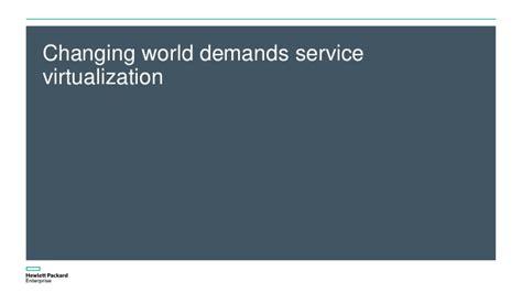 hewlett packard enterprise hpe support help customer hewlett packard enterprise hpe service virtualization sv