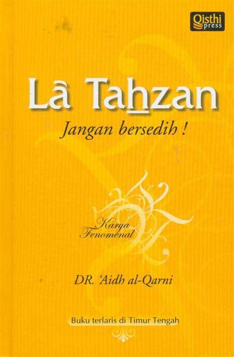 La Tahzan By Khansa Book daily prompt bookworm kutu buku la tahzan don t be sad