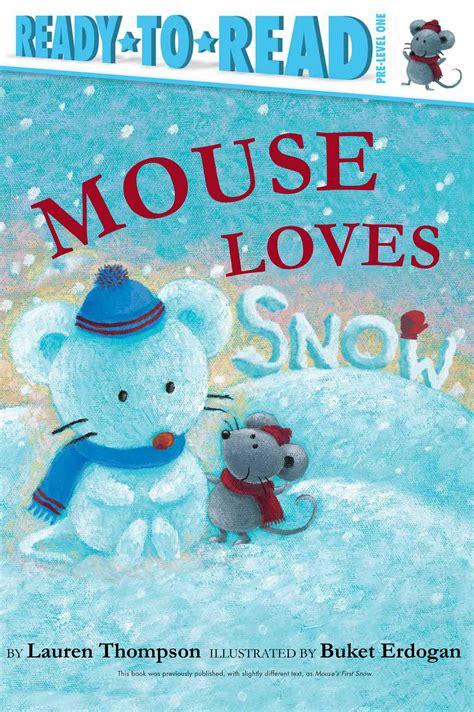 mouse snow books mouse snow book by thompson buket erdogan