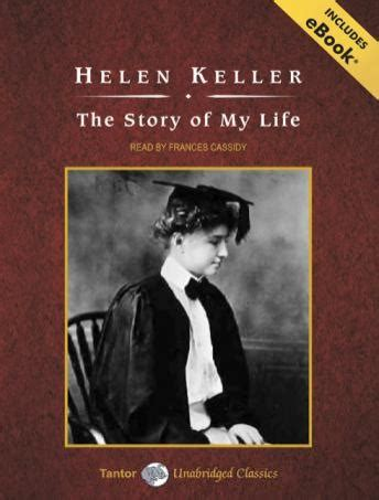 helen keller biography book download listen to story of my life with ebook by helen keller at