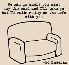 sofa 2 lyrics ed sheeran on pinterest ed sheeran little birds and
