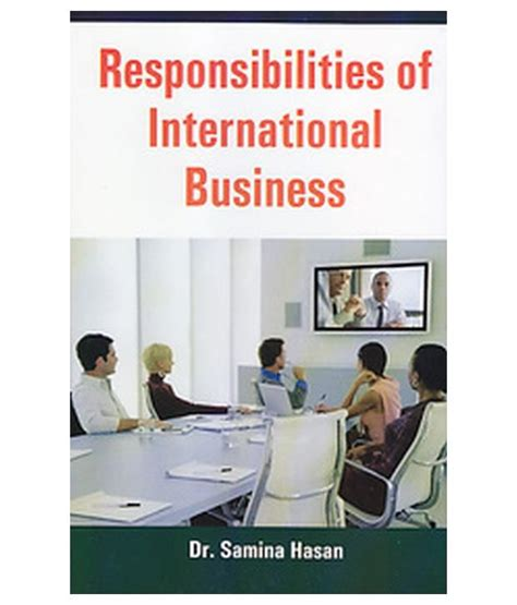 Responsibilities Of Business by Responsibilities Of International Business Buy Responsibilities Of International Business