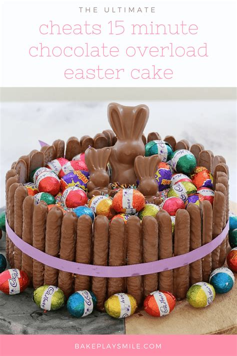 easter chocolate cheats 15 minute chocolate overload easter cake bake