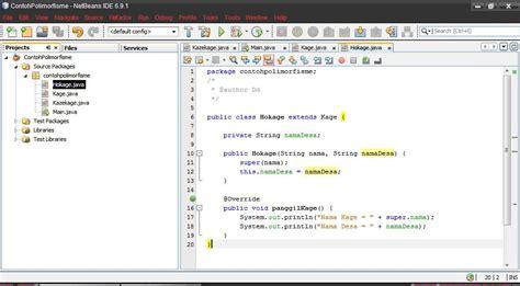 tutorial netbeans belajar tutorial contoh polimorfisme menggunakan netbeans ide 6 9 1