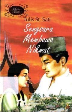 Salah Pilih Nur Stiskandar 10 novel modern pertama di indonesia opini yang