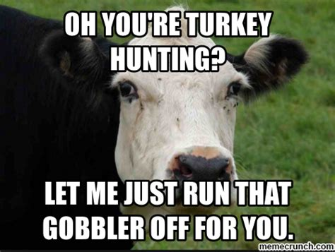 Turkey Meme - turkey hunting memes memes