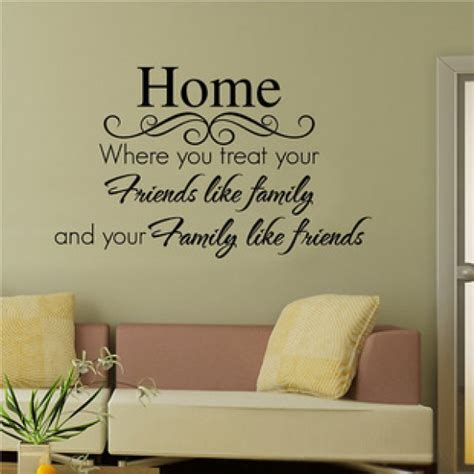 Home Decoration Quotes by Home Friends Family Quote Decor Wall Sticker