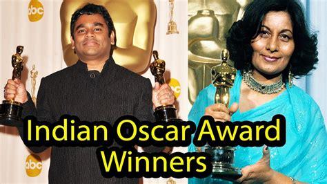 indian film got oscar 5 oscar award winner indian celebrities youtube
