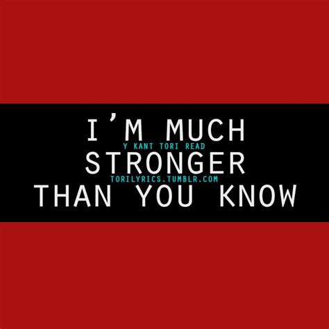 Stronger Than You stronger than you quotes quotesgram