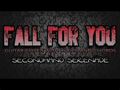 fall for you secondhand serenade mp3 4 46 mb free fall for you chords mp3 yump3 co