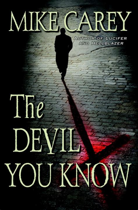 the devil you know the devil you know by mike carey bookhound