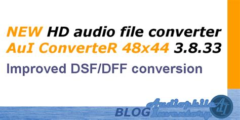 format audio dsf aui converter 48x44 hd converter audio files format and
