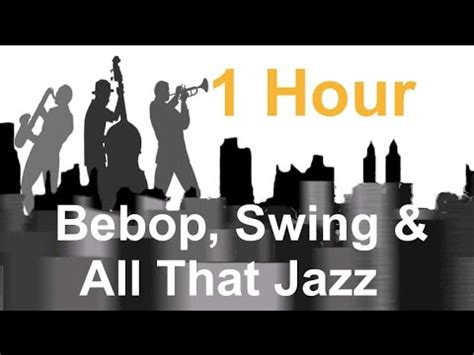 swing bebop bebop swing all that jazz full album jazz