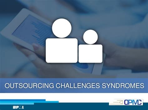 outsourcing challenges program management outsourcing challenges factors