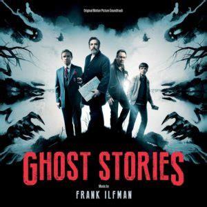 film ghost soundtrack ghost stories soundtrack details film music reporter