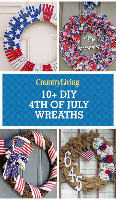 fourth of july diy 11 easy diy 4th of july wreaths how to make a fourth of july wreath