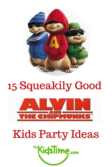 15 squeakily alvin and the chipmunks ideas