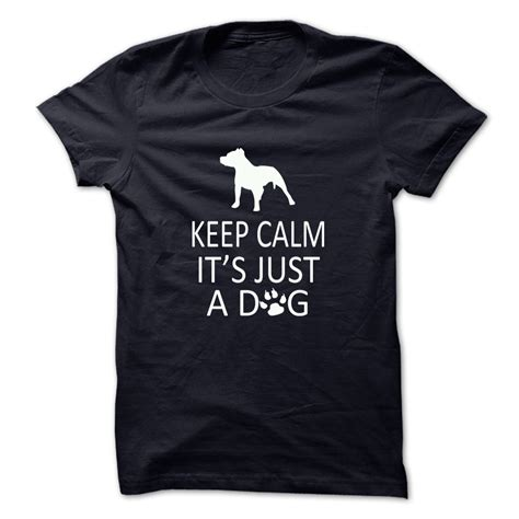 its a dogs keep calm its just a t shirt hoodie occupation t shirts