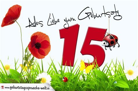 Lustige Geburtstagssprueche Zum 15 Geburtstag by Geburtstagskarte Mit Blumenwiese Zum 15 Geburtstag